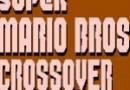 Game: Super Mario Crossover