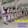 """Astăzi la ora 03:00 ansamblul de dansuri populare """"Căluşarii"""" a trecut la hora de vară"""