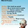 Ce melodii ar scoate unii cantareti daca ar fi impresariati de Marcel Prodan